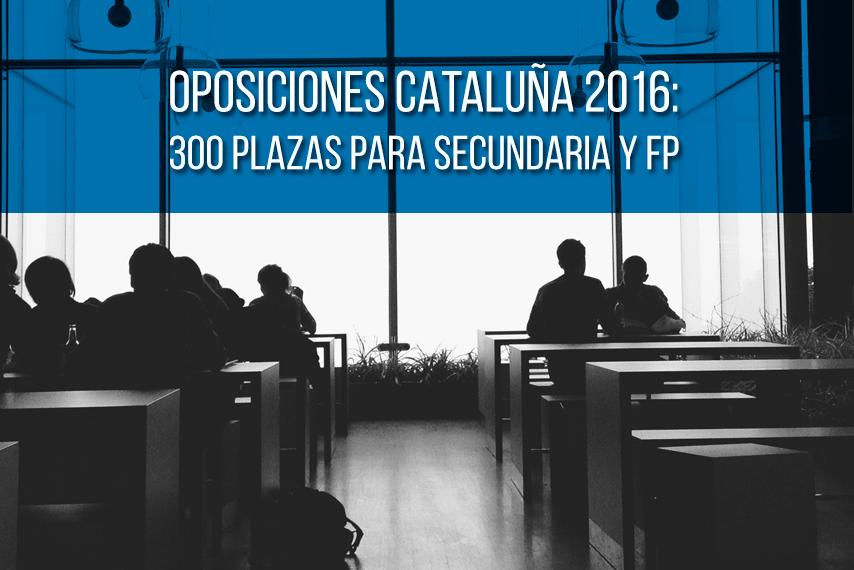 oposiciones-secundaria-2016-cataluna