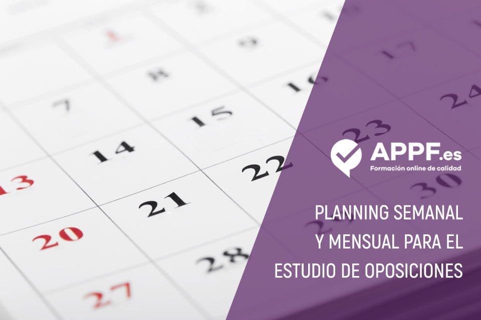 Planning Semanal y Mensual para el estudio de oposiciones
