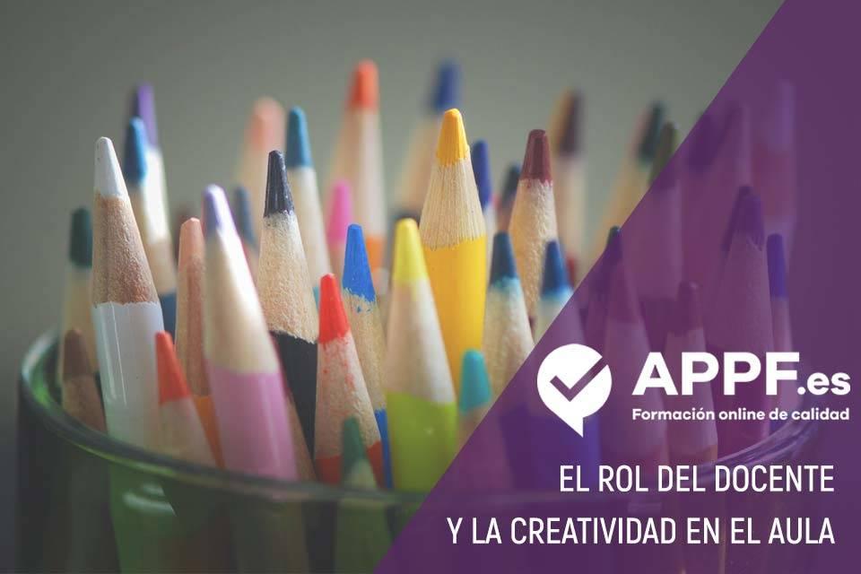 docente y la creatividad en el aula | APPF | Cursos Online