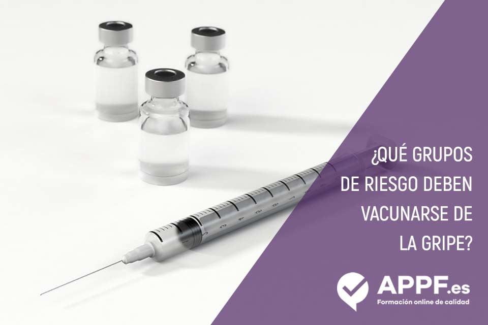 ¿Qué grupos de riesgo deben vacunarse de la gripe? - oposiciones sanidad