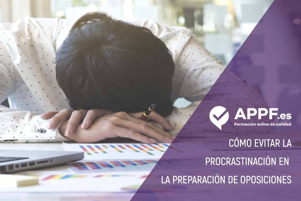 procrastinación preparación oposiciones