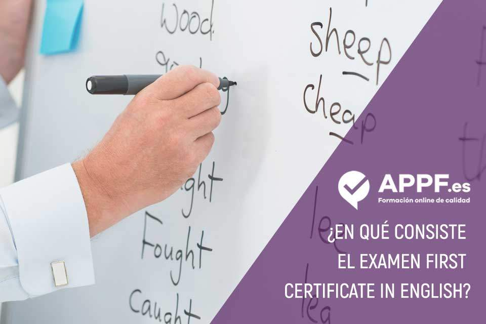 ¿En qué consiste el examen First Certificate in English? | Cursos preparatorios de inglés