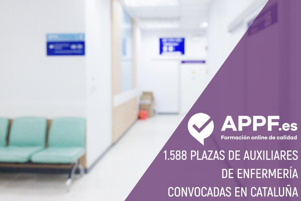 1.588 plazas de Auxiliares de Enfermería Convocadas en Cataluña