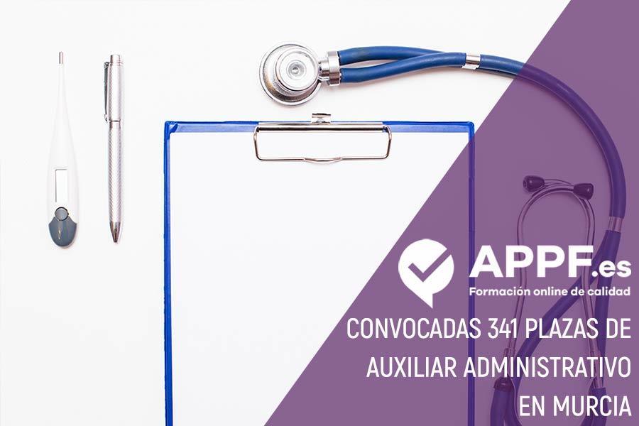 Convocadas 341 plazas de Auxiliar Administrativo en Murcia