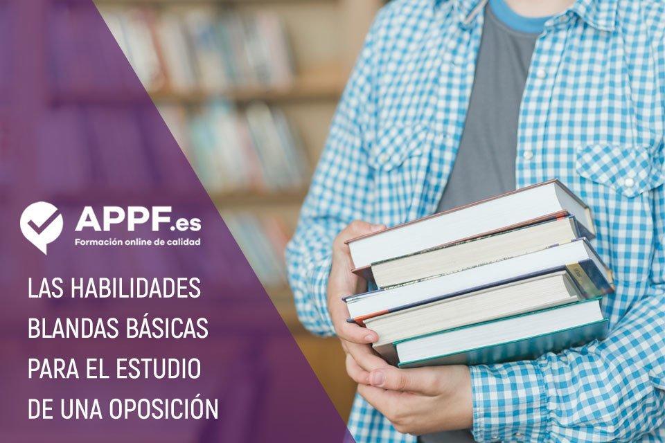 Habilidades blandas básicas para el estudio de una oposición | APPF