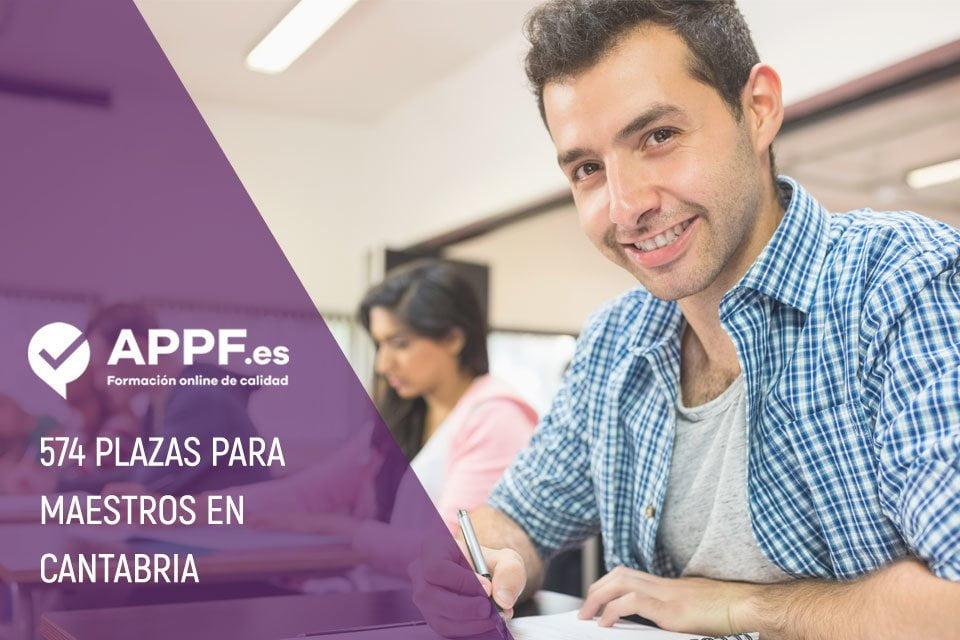Convocadas 574 plazas para maestros en Cantabria | Oposiciones de Educación