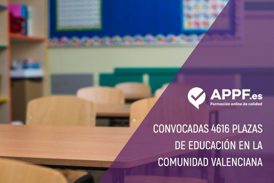 APPF te informa de las Oposiciones Educación Comunidad Valenciana 2019:  4616 plazas