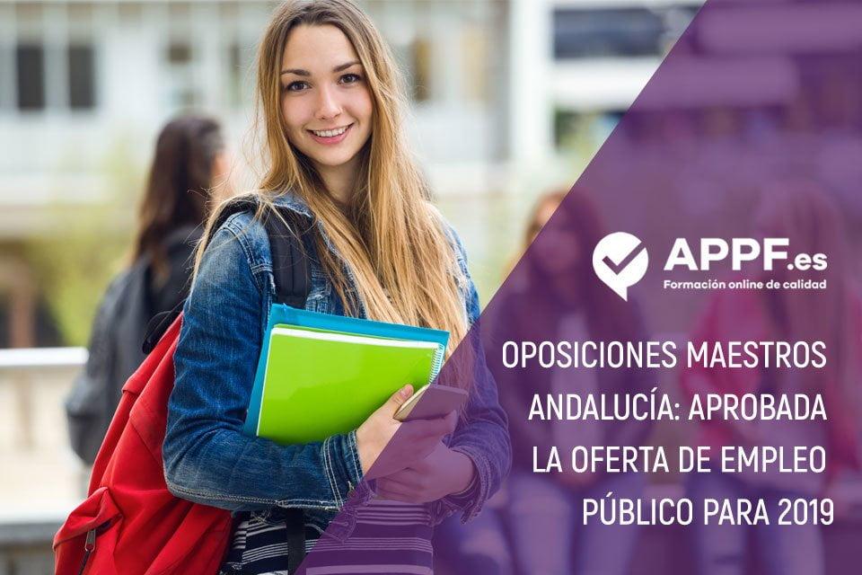 Oposiciones maestros Andalucía 2019: aprobada la oferta de empleo público