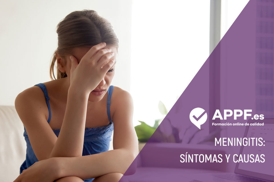 ¿Qué es la meningitis? Síntomas y causas | Blog APPF.es
