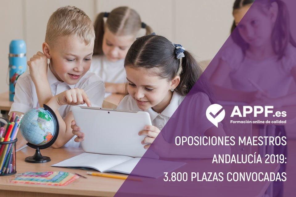 Oposiciones maestros Andalucía 2019 : 3800 plazas convocadas