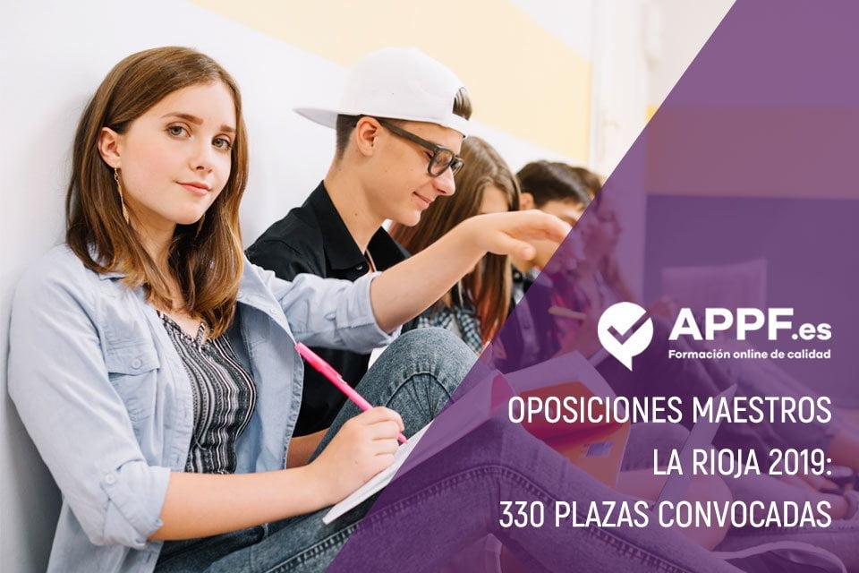 Oposiciones maestros La Rioja 2019: 330 plazas convocadas