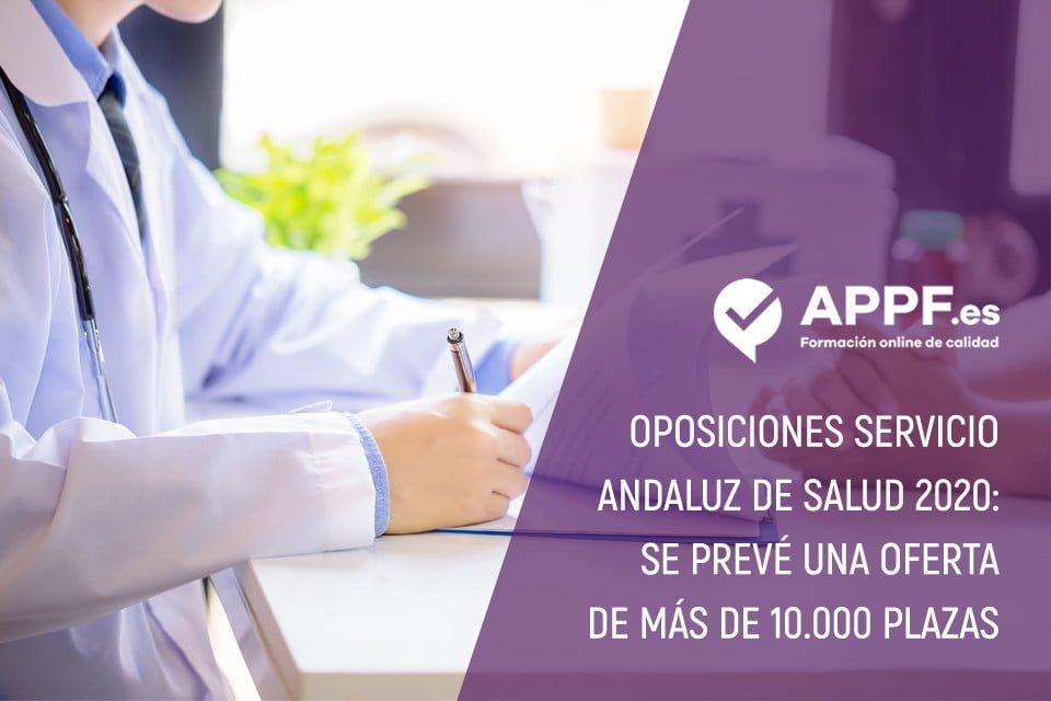 Oposiciones Servicio Andaluz de Salud 2020: se prevé una oferta de más de 10.000 plazas
