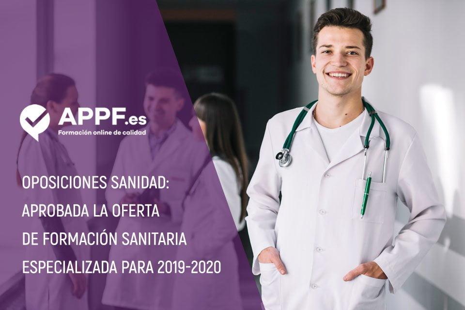 Oposiciones Sanidad 2020: aprobada la oferta de formación sanitaria especializada