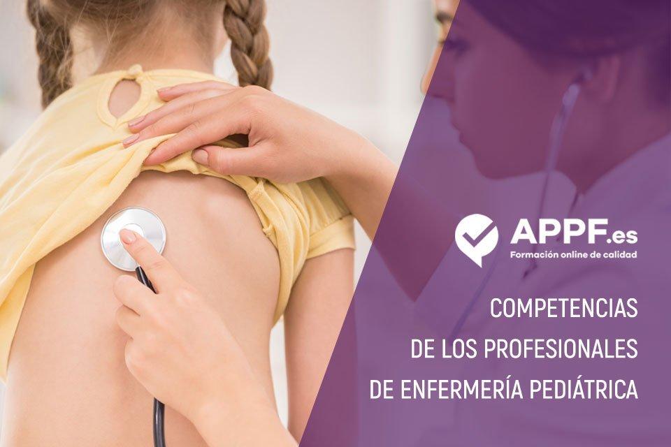 Las competencias de los profesionales de enfermería pediátrica en nuestro blog para opositores