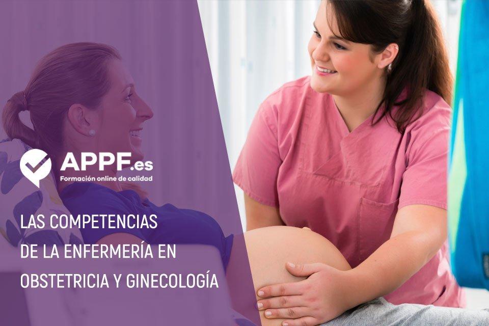 Las competencias de la enfermería en obstetricia y ginecología