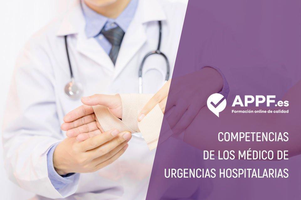 Médicos de urgencias hospitalarias, ¿cuales son sus competencias?